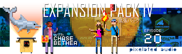 Pixelated Audio - Video Game Music podcast and Retro Gaming - expansion pack iv